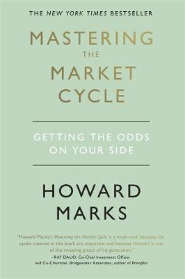 bokomslag Mastering The Market Cycle: Getting the odds on your side