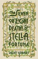bokomslag The Seven or Eight Deaths of Stella Fortuna