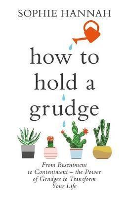 bokomslag How to Hold a Grudge