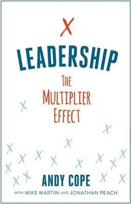 bokomslag Leadership: The Multiplier Effect