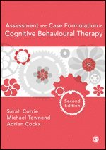Assessment and Case Formulation in Cognitive Behavioural Therapy 1