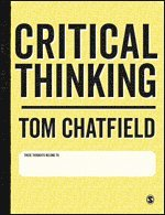 bokomslag Critical Thinking: Your Guide to Effective Argument, Successful Analysis and Independent Study
