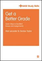 bokomslag Get a Better Grade: Seven Steps to Excellent Essays and Assignments