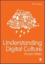 bokomslag Understanding Digital Culture
