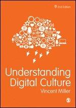 Understanding Digital Culture 1