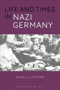 bokomslag Life and Times in Nazi Germany