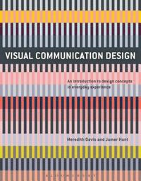 bokomslag Visual Communication Design: An Introduction to Design Concepts in Everyday Experience