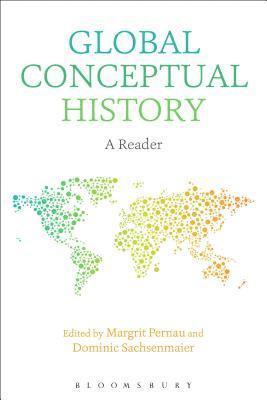 bokomslag Global Conceptual History: A Reader