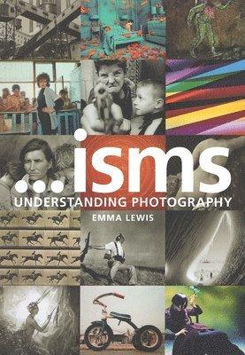 bokomslag Isms: understanding photography