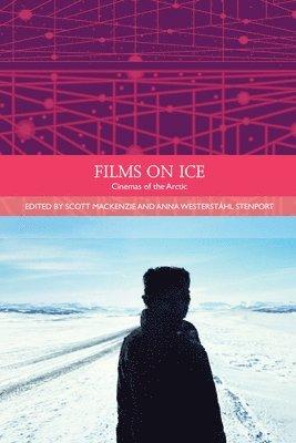 Films on Ice: Cinemas of the Arctic 1