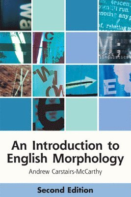 bokomslag An Introduction to English Morphology: Words and Their Structure (2nd Edition)