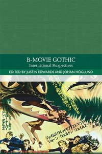 bokomslag B-Movie Gothic