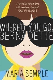bokomslag Where'd You Go, Bernadette