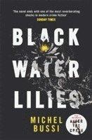 bokomslag Black Water Lilies