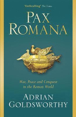 bokomslag Pax Romana: War, Peace and Conquest in the Roman World