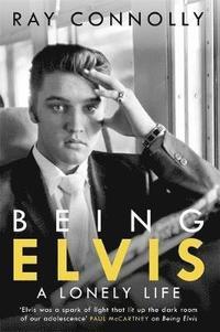 bokomslag Being Elvis
