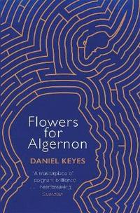 bokomslag Flowers For Algernon: A Modern Literary Classic
