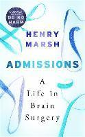 bokomslag Admissions: A Life in Brain Surgery