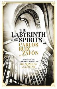 bokomslag The Labyrinth of the Spirits
