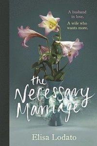 bokomslag The Necessary Marriage