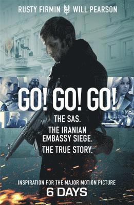 bokomslag Go! go! go! - the sas. the iranian embassy siege. the true story