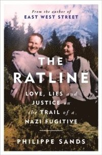bokomslag The Ratline: Love, Lies and Justice on the Trail of a Nazi Fugitive