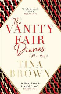 bokomslag The Vanity Fair Diaries: 1983-1992