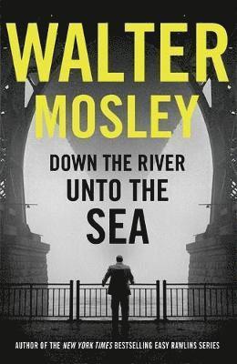 bokomslag Down the River Unto the Sea