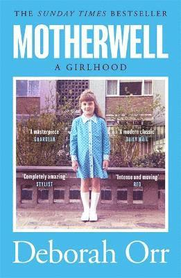 bokomslag Motherwell: The moving memoir of growing up in 60s and 70s working class Scotland