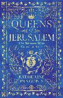 bokomslag Queens of Jerusalem: The Women Who Dared to Rule