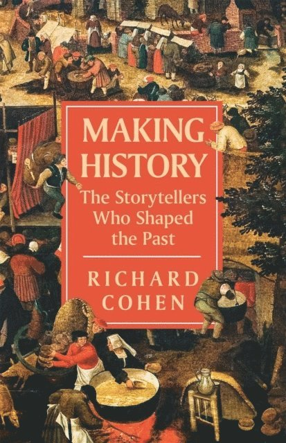 The History Makers: 2,500 Years of Shaping the Past 1