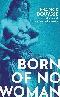 Born Of No Woman 1