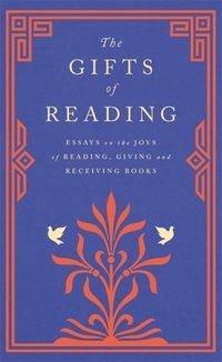 bokomslag The Gifts of Reading