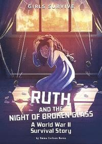 bokomslag Ruth and the Night of Broken Glass