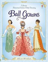 bokomslag Historical Sticker Dolly Dressing Ball Gowns