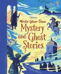 bokomslag Write Your Own Mystery &; Ghost Stories