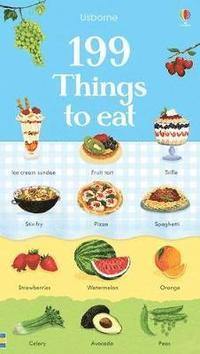 bokomslag 199 Things to Eat