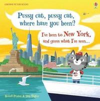 bokomslag Pussy Cat, Pussy Cat, Where Have You Been? I've Been to New York and Guess What I've Seen...