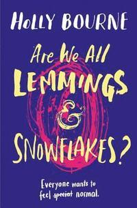 bokomslag Are We All Lemmings &; Snowflakes?