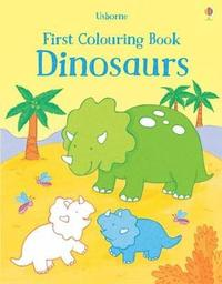 bokomslag First Colouring Book Dinosaurs