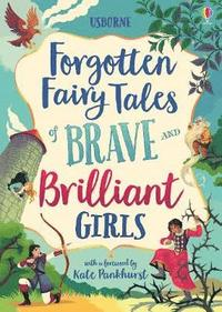bokomslag Forgotten Fairy Tales of Brave and Brilliant Girls