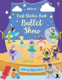 bokomslag First Sticker Book Ballet Show