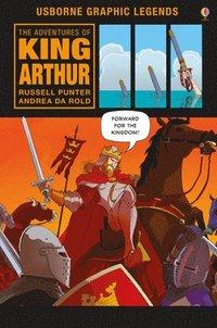 bokomslag The Adventures of King Arthur Graphic Novel