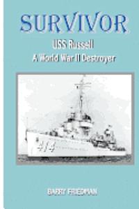 bokomslag Survivor: USS Russell a World War Two Destroyer