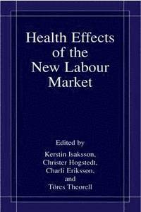bokomslag Health Effects of the New Labour Market