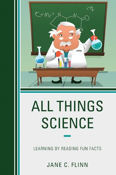bokomslag All Things Science: Learning by Reading Fun Facts
