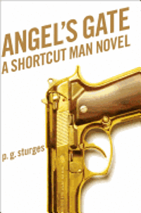 bokomslag Angel's Gate: A Shortcut Man Novel