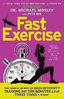 bokomslag Fastexercise: The Simple Secret of High-Intensity Training