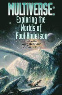 bokomslag Multiverse: Exploring Poul Anderson's Worlds