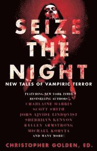 bokomslag Seize the Night: New Tales of Vampiric Terror